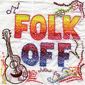 Folk Off - New Folk by Various Artists
