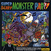 Super Scary Monster Party by Various Artists