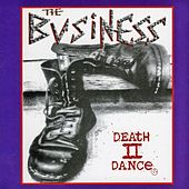 Death II Dance by The Business