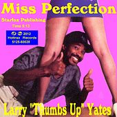 Miss Perfection by Larry Yates