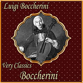 Luigi Boccherini: Very Classics. Boccherini by Various Artists