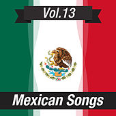 Mexican Songs (Volume 13) by Various Artists