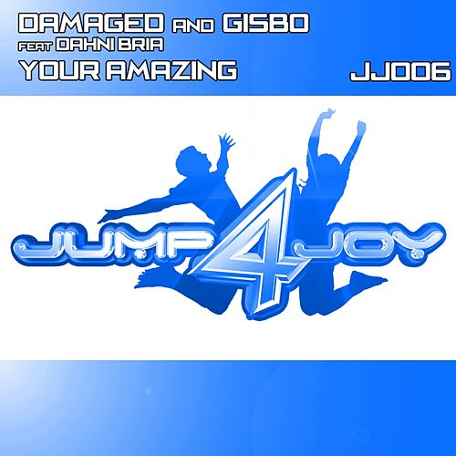 You're Amazing (feat. Dahni-Bria) by Damaged