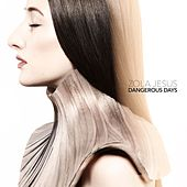 Dangerous Days by Zola Jesus
