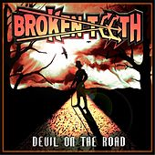 Devil On the Road by Broken Teeth