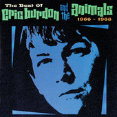 The Best Of Eric Burdon & The Animals: 1966 - 1968 by The Animals