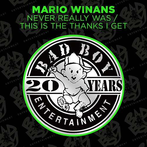 Never Really Was / This Is The Thanks I Get by Mario Winans