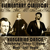 Elementary Classical: Hungarian Dance by Various Artists