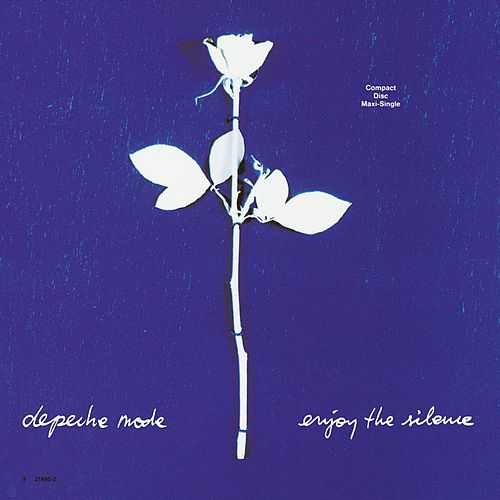 Enjoy The Silence by Depeche Mode