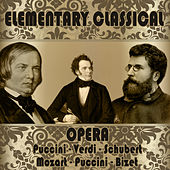 Elementary Classical. Opera by Various Artists