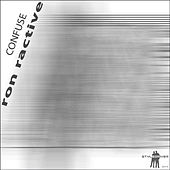 Confuse by Ron Ractive
