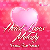 Heart Loves Melody by Various Artists