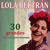 30 Grandes Corridos, Rancheras Y Huapangos by Lola Beltran