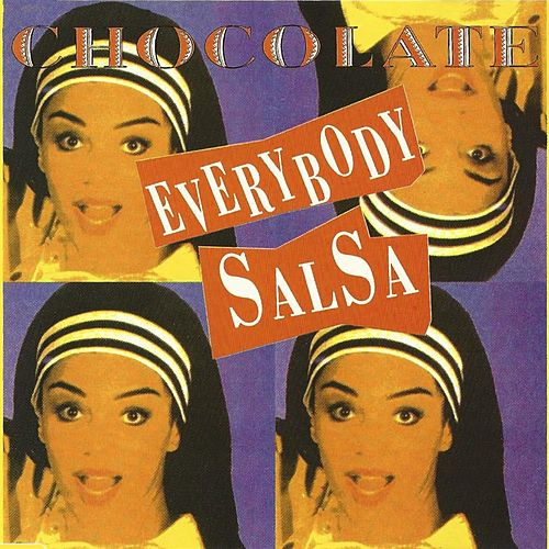 Everybody Salsa by Chocolate