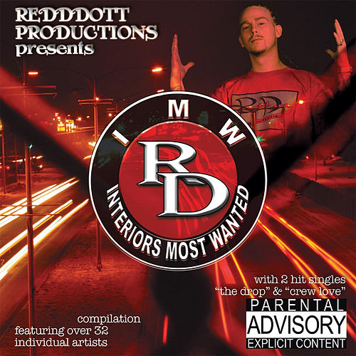 Alaska Redd and Redddott Productions Present: I.M.W (Interiors Most Wanted) by Various Artists