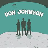 Question All Three by Don Johnson