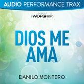 Dios Me Ama (Audio Performance Trax) by Danilo Montero