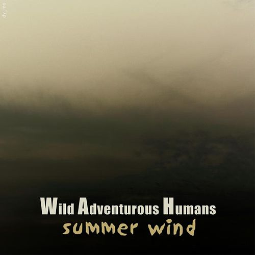 Summer Wind by Wah!