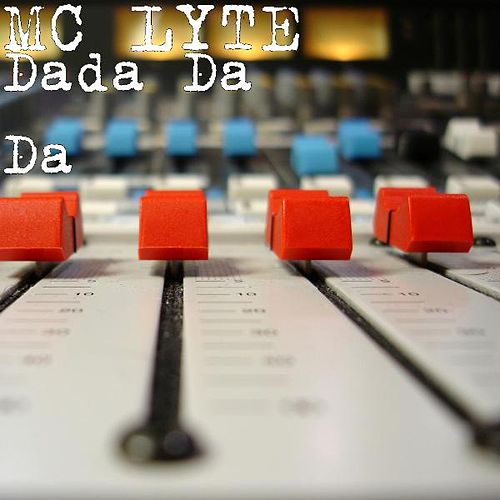 Dada da Da by MC Lyte