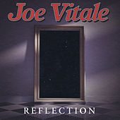 Reflection by Joe Vitale
