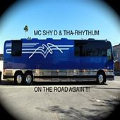 On the Road Again by MC Shy D