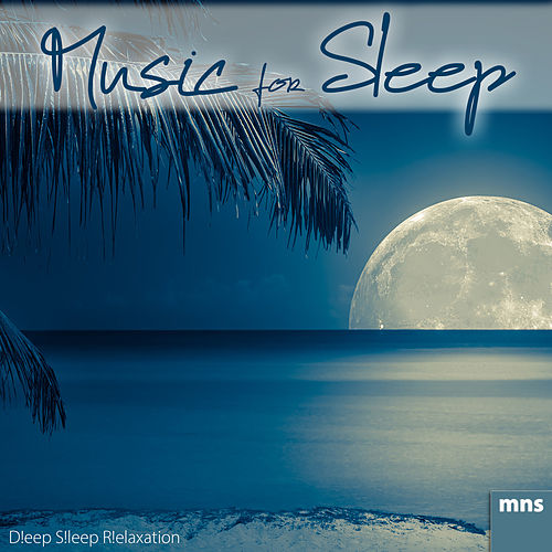 Music for Sleep by Deep Sleep Relaxation