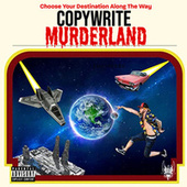 MurderLand by Copywrite