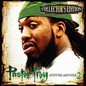 Attitude Adjuster 2 (Collector's Edition) by Pastor Troy