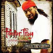 Attitude Adjuster (Collector's Edition) by Pastor Troy