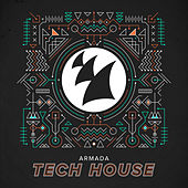 Armada Tech House by Various Artists