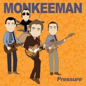 Pressure by Monkeeman