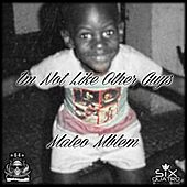 I'm Not Like Other Guys (feat. Heist, Derrick Michael, Makani & Aaron Chriz) by Mateo Mblem