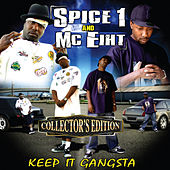 Keep It Gangsta (Collector's Edition) by Spice 1
