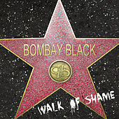 Walk of Shame by Bombay Black