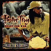 Ready For War (Collector's Edition) by Pastor Troy