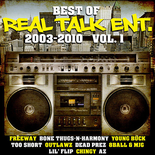 The Best of Real Talk Ent. by Various Artists