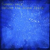 Summer 2014 Behind the Scene Ibiza (The Best of House Dance Music 35 Top Chart) by Various Artists