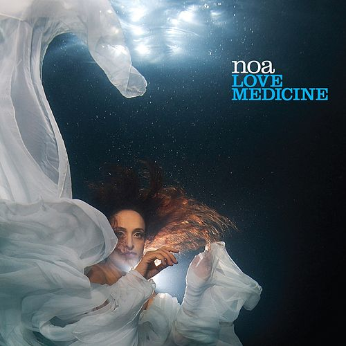 Love Medicine by Noa