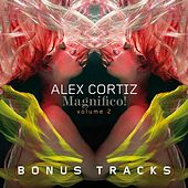 Magnifico!, Vol. 2 (Bonus Version) by Alex Cortiz