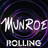 Rolling by Munroe