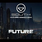 Future (feat. Rebecca Smith) by South