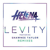 Levity (Remixes) by Helena