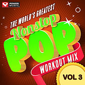 Nonstop Pop Workout Mix Vol. 3 (60 Min Non-Stop Workout Mix (132 BPM) ) by Various Artists