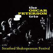 At the Stratford Shakespearean Festival (feat. Ray Brown & Herb Ellis) by Oscar Peterson