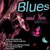 Blues and You von Various Artists