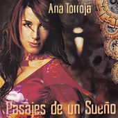 Pasajes de un Sueño by Ana Torroja