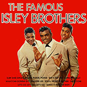 The Famous Isley Brothers von The Isley Brothers