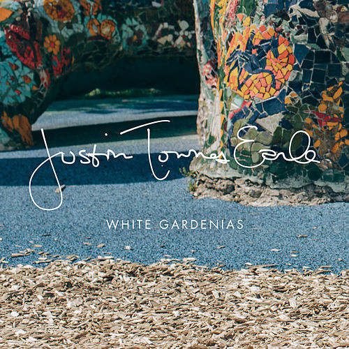 White Gardenias - Single by Justin Townes Earle