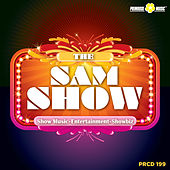 The Sam Show (Show, Music, Entertainment, Showbiz) by Various Artists