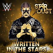 WWE: Written in the Stars (Stardust) by Jim Johnston